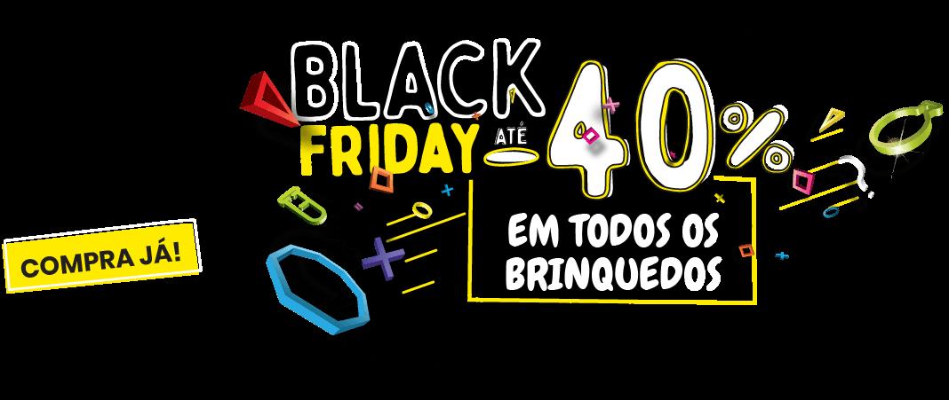 Black Friday - até 70% em brinquedos!